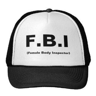 F.B.I, (Female Body Inspector) Trucker Hat