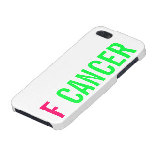 F CANCER COVER FOR iPhone 5/5S