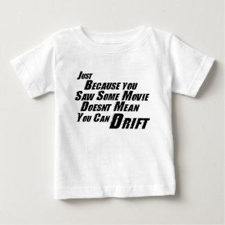 F&F Can't Drift Baby T-Shirt