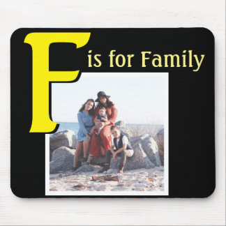 F for Family Mouse Pad