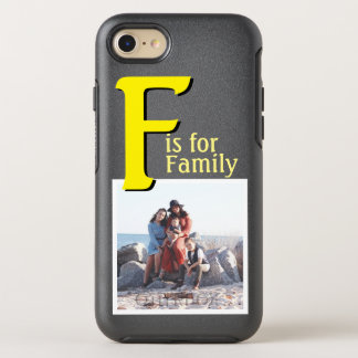 F for Family OtterBox Symmetry iPhone 7 Case