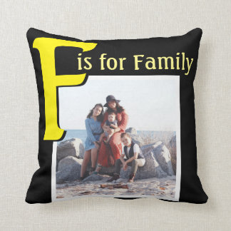 F for Family Throw Pillow