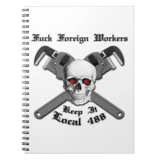 F^%$ Foreign Workers Notebook