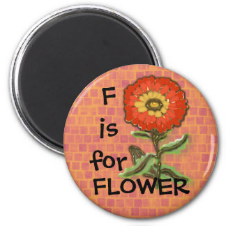 F is for FLOWER design 2 Inch Round Magnet
