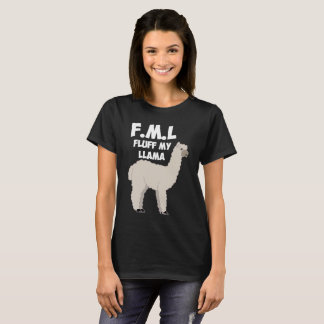 F.M.L. Fluff My Llama Animal Lover Insult T-Shirt