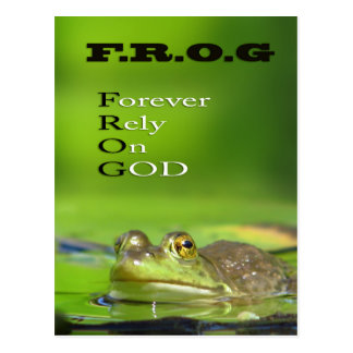 F.R.O.G Forever.Rely.On.GOD Post Card