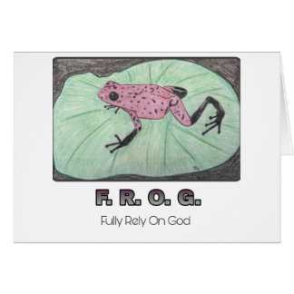 F.R.O.G.- Fully Rely On God Notecard