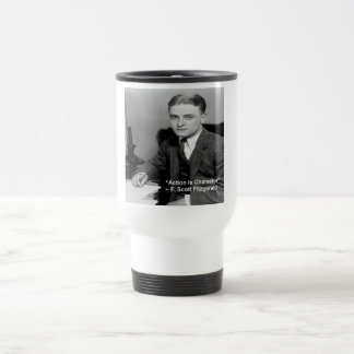 "F Scott Fitzgerald ""Action Is Character"" Gifts Travel Mug"