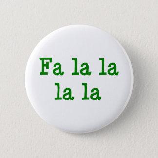 Fa la la la la 2 inch round button