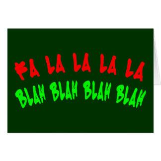 FA LA LA LA LA BLAH BLAH BLAH BLAH CARD