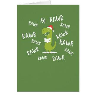 Fa rawr rawr rawr Funny Christmas Singing T-Rex Card