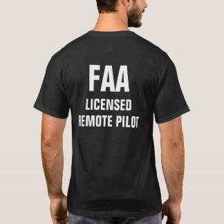 FAA Licensed Remote Pilot Shirt