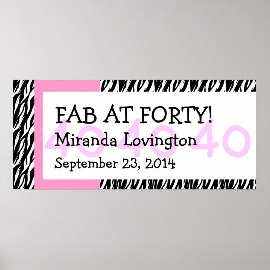 Fab at Forty Zebra Birthday Celebration Gift Y353 Poster