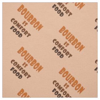 FABRIC - BOURBON is Comfort Food