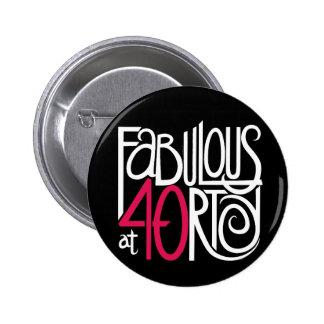 Fabuleux au bouton de l'obscurité 40 badge