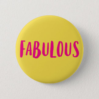 Fabulous. 2 Inch Round Button