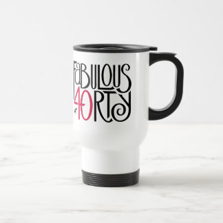 Fabulous 40 black red Travel Mug