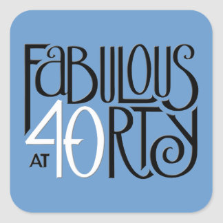 Fabulous 40 black white blue Square Sticker