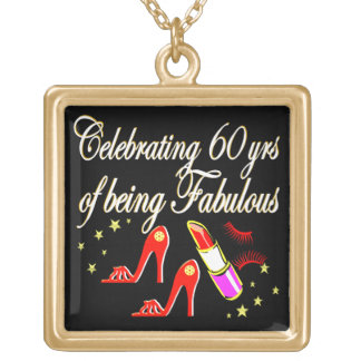 FABULOUS 60 YEAR OLD DIVA GOLD PLATED NECKLACE