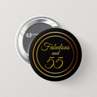 Fabulous and 55 | Button