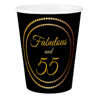 Fabulous and 55 | Paper Cup