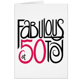 Fabulous at 50 Card