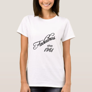 Fabulous since 1961 T-Shirt
