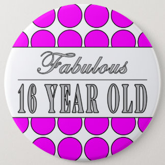 Fabulous Sixteen Year Pink Polka Dots on White 6 Inch Round Button