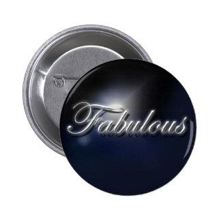 """Fabulous"" slogan badge 2 Inch Round Button"