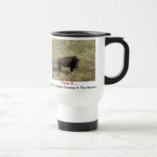 Face It.... Travel Mug