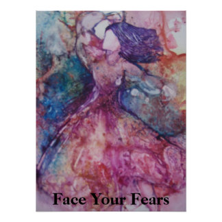"""""""Face Your Fears"""" Poster"""