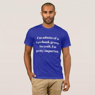 Facebook Admin T-Shirt