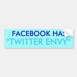 Facebook Envy Twitter Car Bumper Sticker