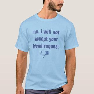 facebook friend request T-Shirt