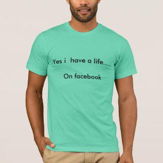 Facebook Life t-shirt