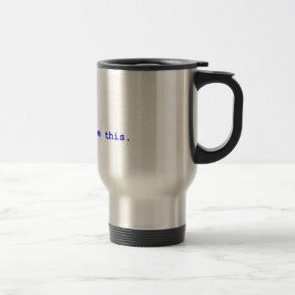 Facebook - You lIke this Travel Mug