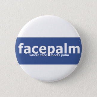 Facepalm 2 Inch Round Button