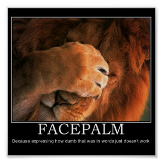 Facepalm Poster