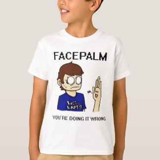 Facepalm? T-Shirt
