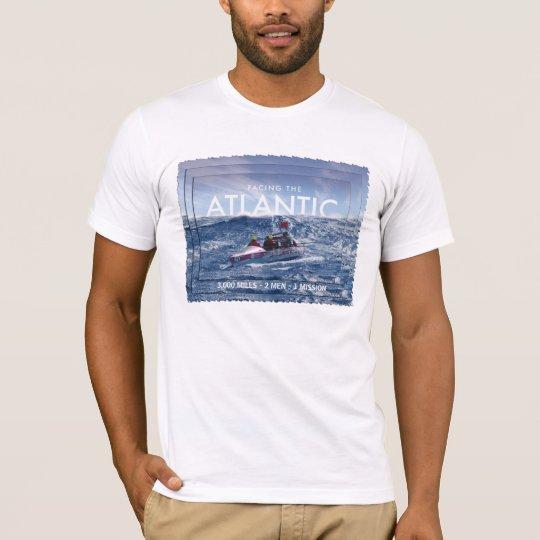 Facing the Atlantic-3,000 miles - 2 men -1 mission T-Shirt