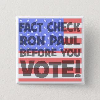 fact check Ron Paul 2 Inch Square Button