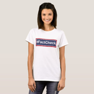 Fact Check T-Shirt