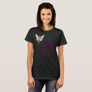Facts are not fairies T-Shirt