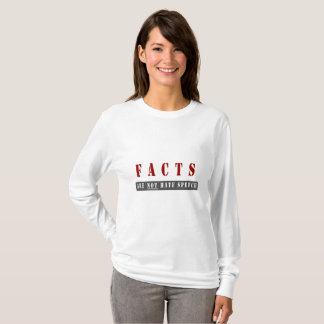 Facts are Not Hate Speech Tee