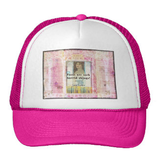 Facts are such horrid things -  Jane Austen quote Trucker Hat
