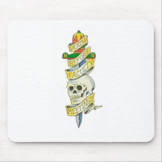Faculty Meeting Tattoo Mouse Pad