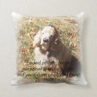 Faded photo  frame personal picture Pillow