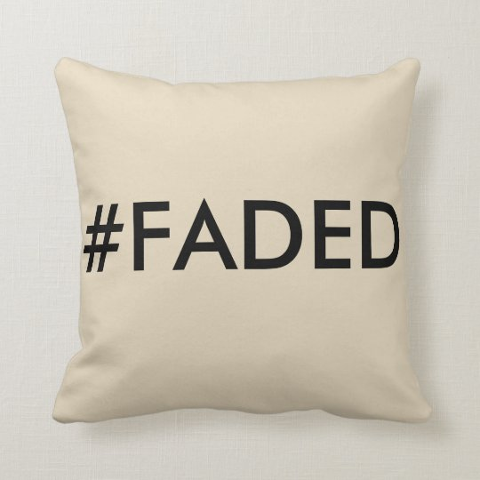 #FADED Throw Pillow