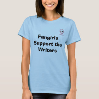 FADPOV Fangirls Support the Writers T-Shirt