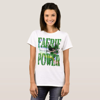 FAERIE POWER T-Shirt